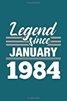 Legend Since January 1984 Notebook: Lined Journal - 6 x 9, 120 Pages, Affordable Gift, Teal Matte Finish