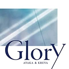 Glory♪絢香&KREVAのCDジャケット