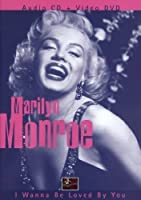 I Wanna Be Loved You by Marilyn Monroe (2008-01-13)