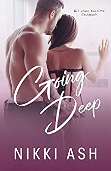 Going Deep (Imperfect Love Book 2) by [Ash, Nikki]