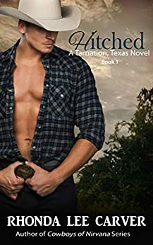 Hitched (Tarnation, Texas Book 1) by [Carver, Rhonda Lee]
