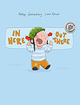 In here, out there!: A Picture Book by Philipp Winterberg and Lena Hesse by [Winterberg, Philipp]