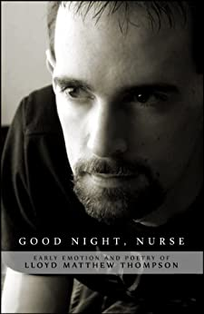 Good Night, Nurse by [Thompson, Lloyd Matthew]