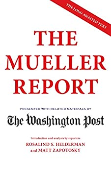 The Mueller Report by [The Washington Post]