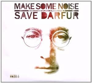 Make Some Noise: Amnesty International Campaign Darfur
