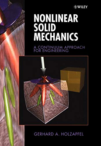Download Nonlinear Solid Mechanics: A Continuum Approach for Enineering 0471823198