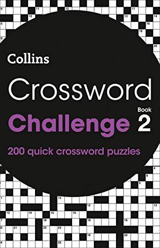 Crossword Challenge Book 2: 200 Quick Crossword Pu...
