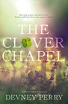 The Clover Chapel (Jamison Valley Book 2) by [Perry, Devney]