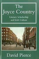 The Joyce Country: Literary Scholarship and Irish Culture