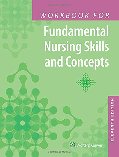 Download Workbook for Fundamental Nursing Skills and Concepts 149633454X