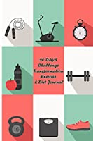 94 Days Challenge Transformation Exercise & Diet Journal: A Daily Food and Exercise Journal to 90 Days Meal and Activity Tracker (Cover 5)
