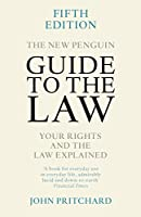 New Penguin Guide To The Law 5e (New Penguin Guide to the Law: Your Rights & the Law Explaine)