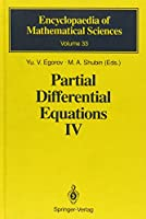 Partial Differential Equations IV (Encyclopaedia of Mathematical Sciences)