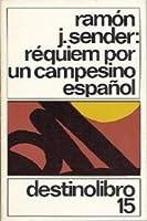 Requiem por un campesino espanol (Coleccibon Destinolibro)