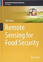 Remote Sensing for Food Security (Sustainable Development Goals Series)