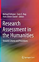 Research Assessment in the Humanities: Towards Criteria and Procedures