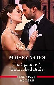 The Spaniard's Untouched Bride (Brides of Innoce