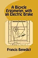 A Bicycle Ergometer with an Electric Brake [並行輸入品]