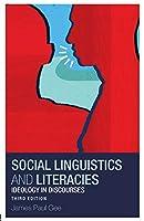 Social Linguistics and Literacies