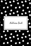 Address Book: For Contacts, Addresses, Phone Numbers, Emails & Birthday. Alphabetical Organizer Journal Notebook.