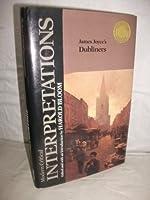 James Joyce's Dubliners (Bloom's Modern Critical Interpretations)