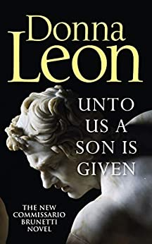Unto Us a Son Is Given by [Leon, Donna]