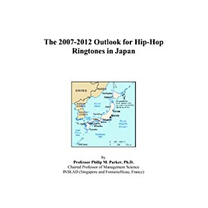 The 2007-2012 Outlook for Hip-Hop Ringtones in Japan
