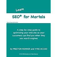 SEO* for Mortals: *Search Engine Optimization (English Edition)