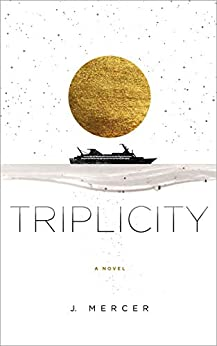 Triplicity by [Mercer, J.]