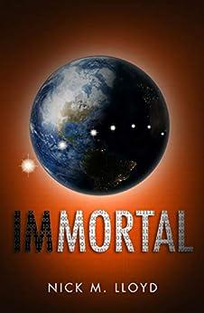 Immortal by [Lloyd, Nick M]