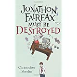 Jonathon Fairfax Must Be Destroyed: 2