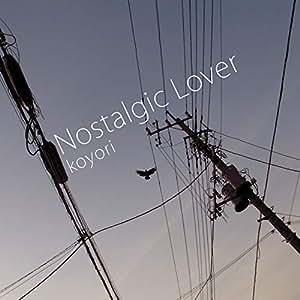 Nostalgic Lover