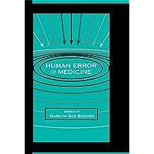 Human Error in Medicine (Human Error and Safety)