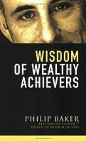 Wisdom of Wealthy Achievers