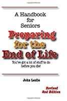 Preparing for the End of Life: A Handbook for Seniors [並行輸入品]