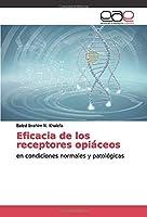 Eficacia de los receptores opiáceos: en condiciones normales y patológicas