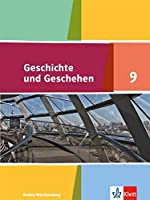 Geschichte und Geschehen 9. Schuelerbuch Klasse 9. Ausgabe Baden-Wuerttemberg Gymnasium