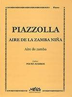 PIAZZOLLA - Aire de la Zamba Ni para Piano