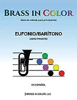 Brass in Color (Viento en colores): Eufonio/Barítono Libro Primero