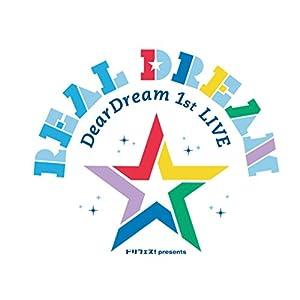 【Amazon.co.jp限定】 DearDream 1st LIVE 「Real Dream」 LIVE BD (2L判ブロマイド付) [Blu-ray]