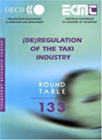 Deregulation of the Taxi Industry (Ecmt Round Tables)