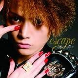 escape / 三浦涼介