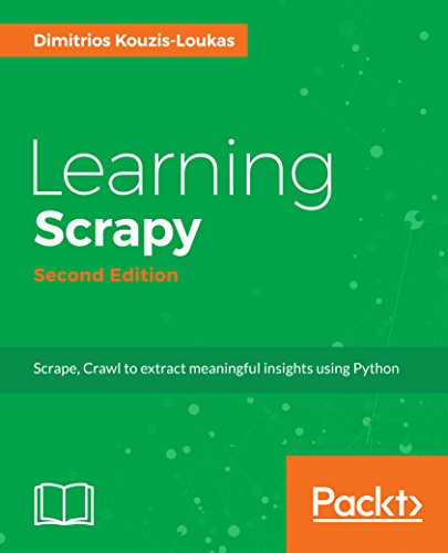 Learning Scrapy - Second Editi...