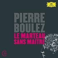 20C: Boulez: Le marteau sans maitre by Hilary Summers (2012-12-11)