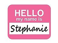 ステファニーこんにちは、私の名前はマウスパッド