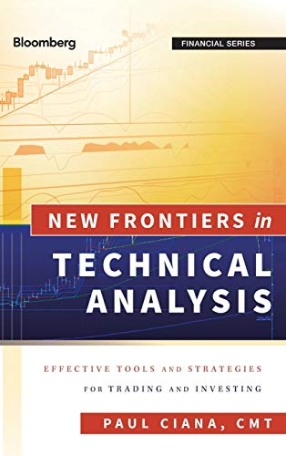 Download New Frontiers in Technical Analysis: Effective Tools and Strategies for Trading and Investing (Bloomberg Financial) 1576603768