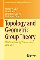 Topology and Geometric Group Theory: Ohio State University, Columbus, USA, 2010–2011 (Springer Proceedings in Mathematics & Statistics)