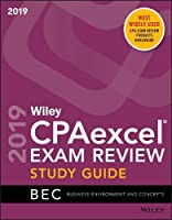 Wiley CPAexcel Exam Review 2019 Study Guide: Business Environment and Concepts