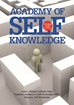 The Prophetic Way of Life: Academy of Self Knowledge Course TWO by [Haeri, Shaykh Fadhlalla]