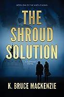 The Shroud Solution